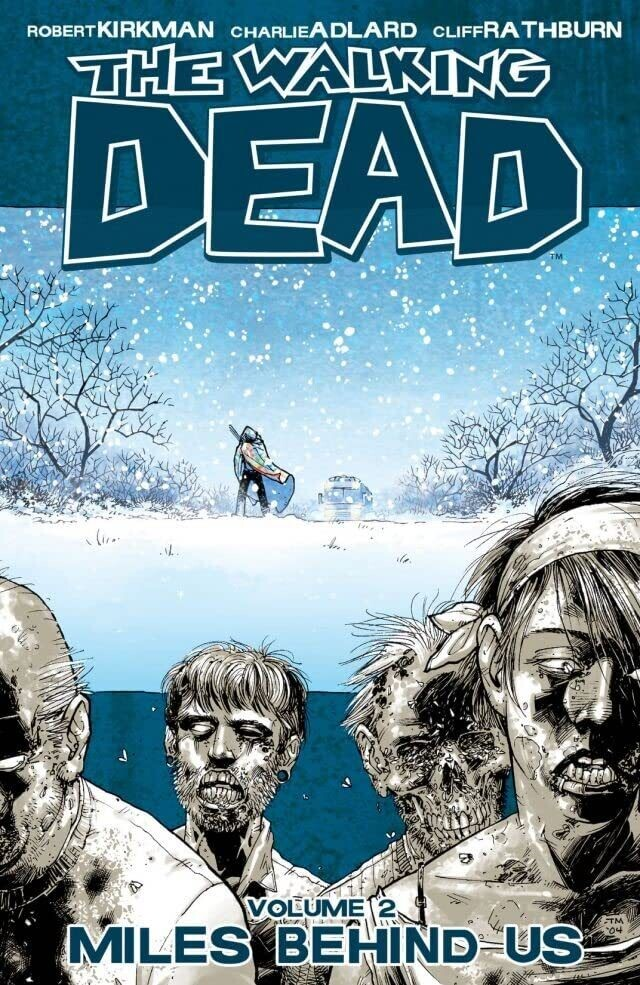 Walking Dead: Vol. 2: Miles Behind Us