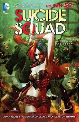 Suicide Squad: Vol 1: Kicked in the Teeth