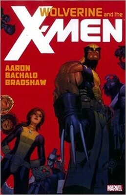Wolverine And The X-Men: Vol 1