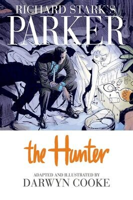 Richard Stark's Parker: Vol. 1: The Hunter
