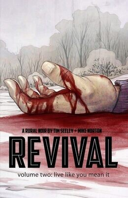 Revival Vol 2: Live Like You Mean It