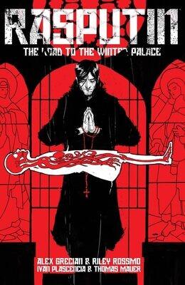 Rasputin Vol 1: The Road To The Winter Palace