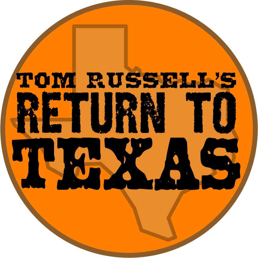 2021 TOM RUSSELL'S RETURN TO TEXAS WAITING LIST