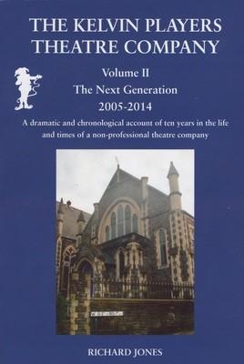 Kelvin Players-Volume II The Next Generation 2005-2014