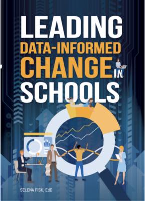 Leading data-informed change in schools - Book