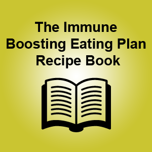 The Immune Boosting Eating Plan Recipe Book
