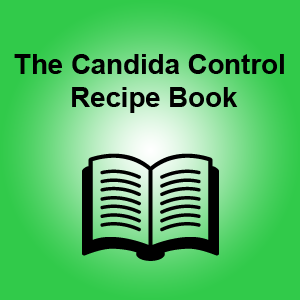 The Candida Control Recipe Book
