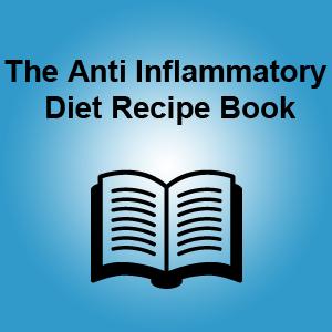 The Anti Inflammatory Diet Recipe Book