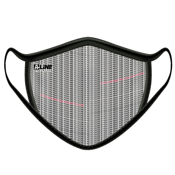 Too Close Face Mask- Men's Size Only