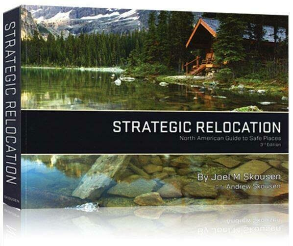 NEW! STRATEGIC RELOCATION: North American Guide to Safe Places - 4th Edition