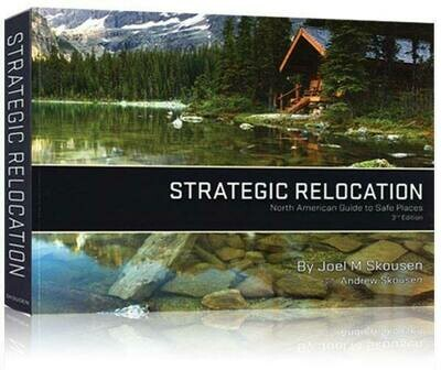 NEW! STRATEGIC RELOCATION: North American Guide to Safe Places