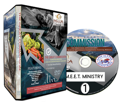 THE GREAT COMMISSION II: THE PRACTICAL APPLICATIONS ~ A GOSPEL MEDICAL MISSIONARY EVANGELISTIC TRAINING WEBINAR SERIES