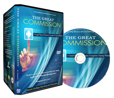 THE GREAT COMMISSION: A GOSPEL MEDICAL MISSIONARY EVANGELISTIC TRAINING WEBINAR SERIES