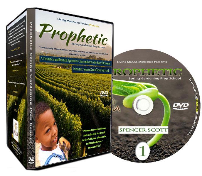 PROPHETIC SPRING GARDENING PREP SCHOOL