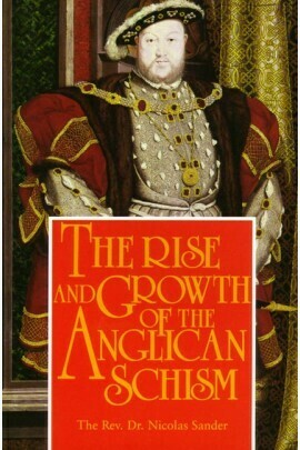 Rise & Growth of the Anglican Schism