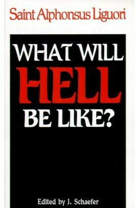 What will Hell be like?