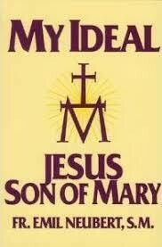 My Ideal Jesus Son of Mary