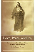 Love, Peace & Joy: Devotion to the Sacred Heart according to St Gertrude