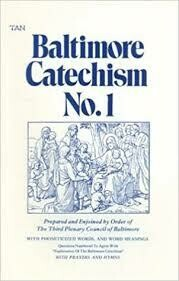 Baltimore Catechism Book One
