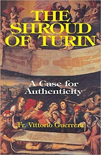 Shroud of Turin - A Case for Authenticity
