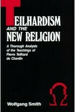Teilhardism and the New Religion