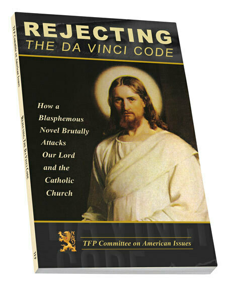 Rejecting the Da Vinci Code