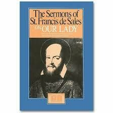 Sermons of St Francis de Sales on Our Lady