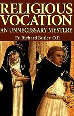 Religious Vocation - An Unnecessary Mystery
