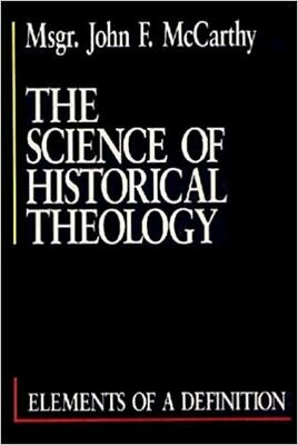 The Science of Historical Theology