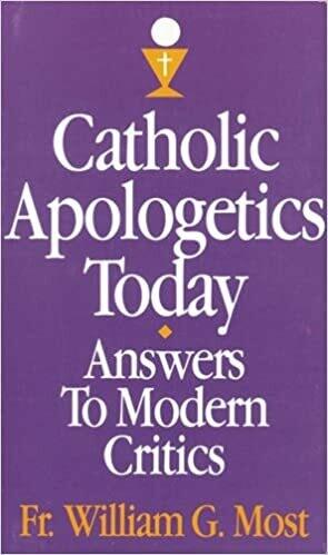 Catholic Apologetics Today