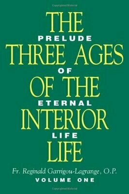 Three Ages of the Interior Life - Vol 1 & 2