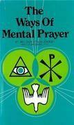 Ways of Mental Prayer