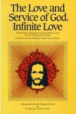Love and Service of God: Containing a Message from Our Divine Lord for the Clergy of the World