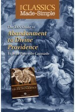 Abandonment to Divine Providence - Classics made Simple