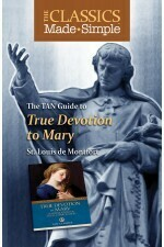 True Devotion to Mary - Classics made Simple