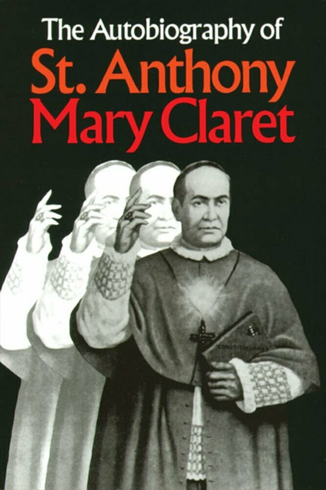 Autobiography of St Anthony Mary Claret
