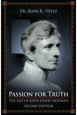 Passion for Truth - The Life of John Henry Newman