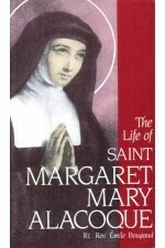 Life of St Margaret Mary Alacoque