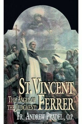 St Vincent Ferrer: The Angel of the Judgment