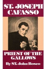 St Joseph Cafasso - Priest of the Gallows