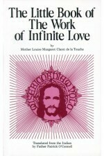 Little Book of the Work of Infinite Love