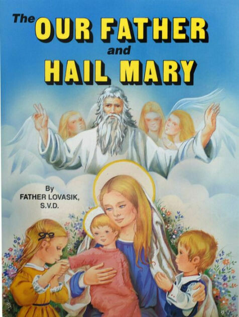The Our Father & Hail Mary