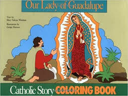 Catholic Colouring Book - Our Lady of Guadalupe