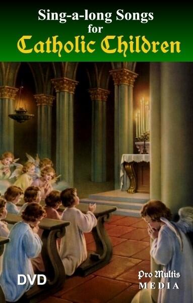 Sing-a-long Songs for Catholic Children - DVD