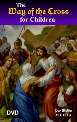 Way of the Cross for Children - DVD