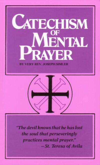 Catechism of Mental Prayer