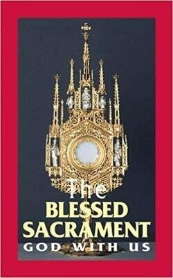 The Blessed Sacrament God with Us