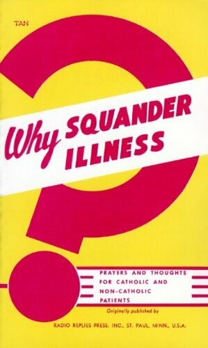 Why Squander Illness