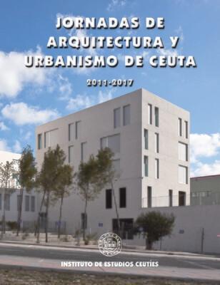 Jornadas de arquitectura y urbanismo de Ceuta 2011-2017