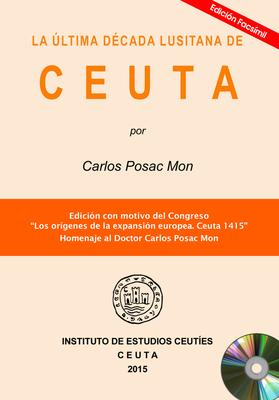 La última década lusitana de Ceuta (EDICIÓN DIGITAL)